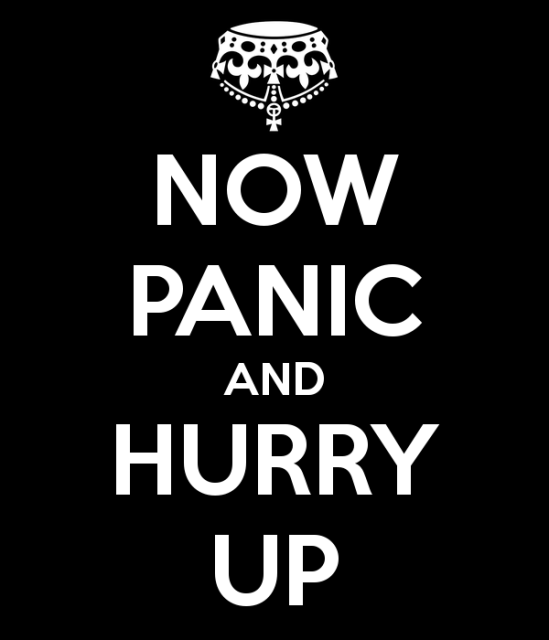 now-panic-and-hurry-up